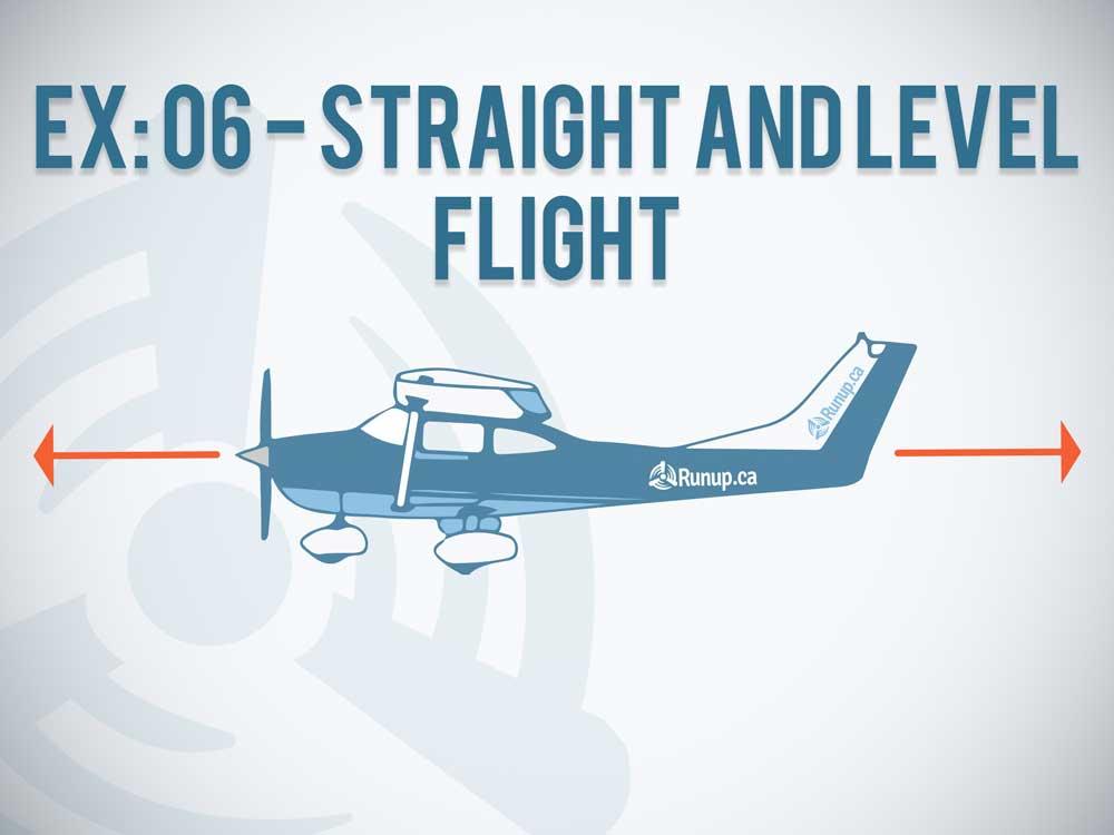 EX 06 Straight and Level Flight