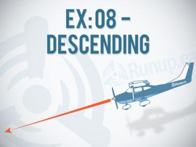 Preparatory Ground Instruction EX 8 Descending