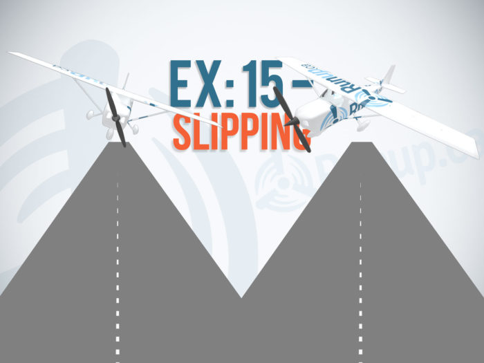 Exercise 15 Slipping Canadian Student Pilot
