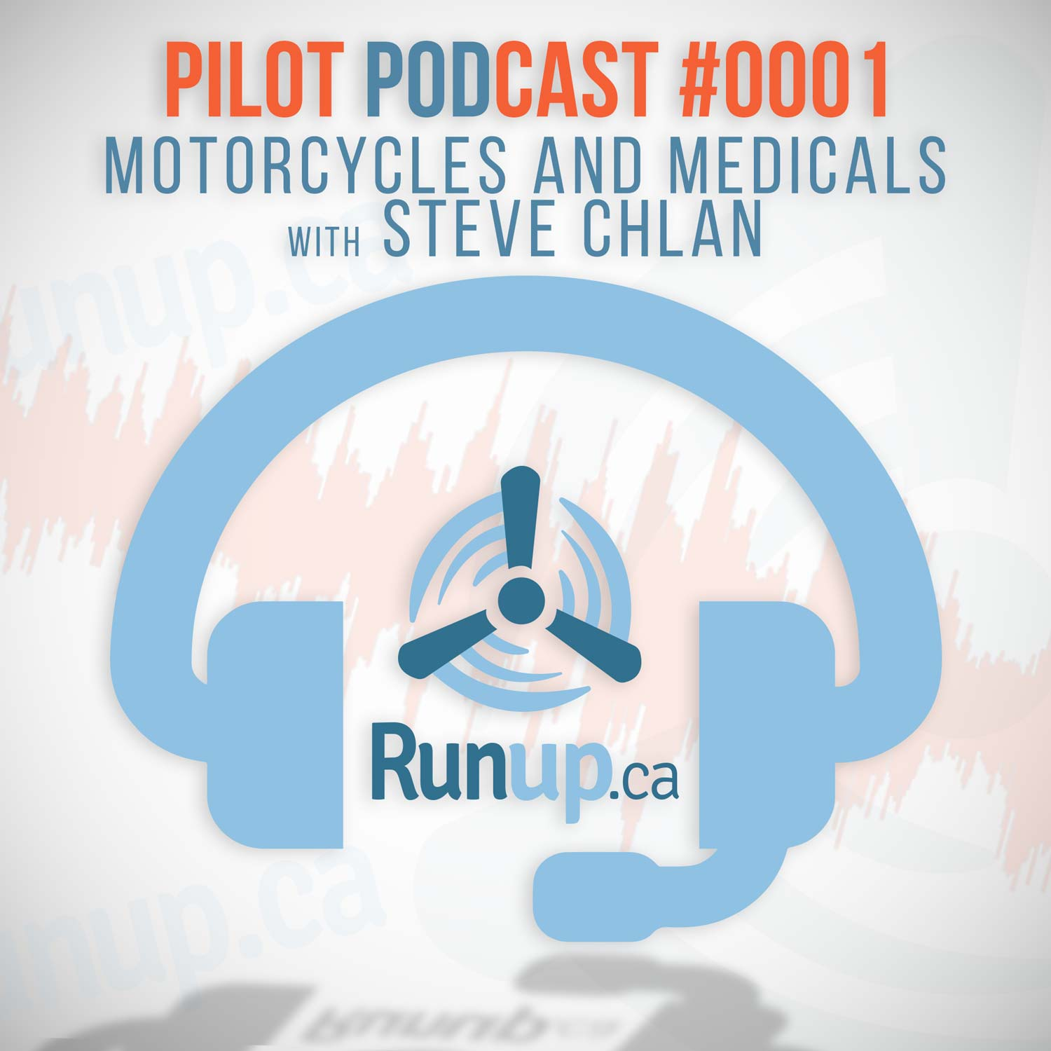Pilot Podcast Motorcycles and Medicals with Steve Chlan