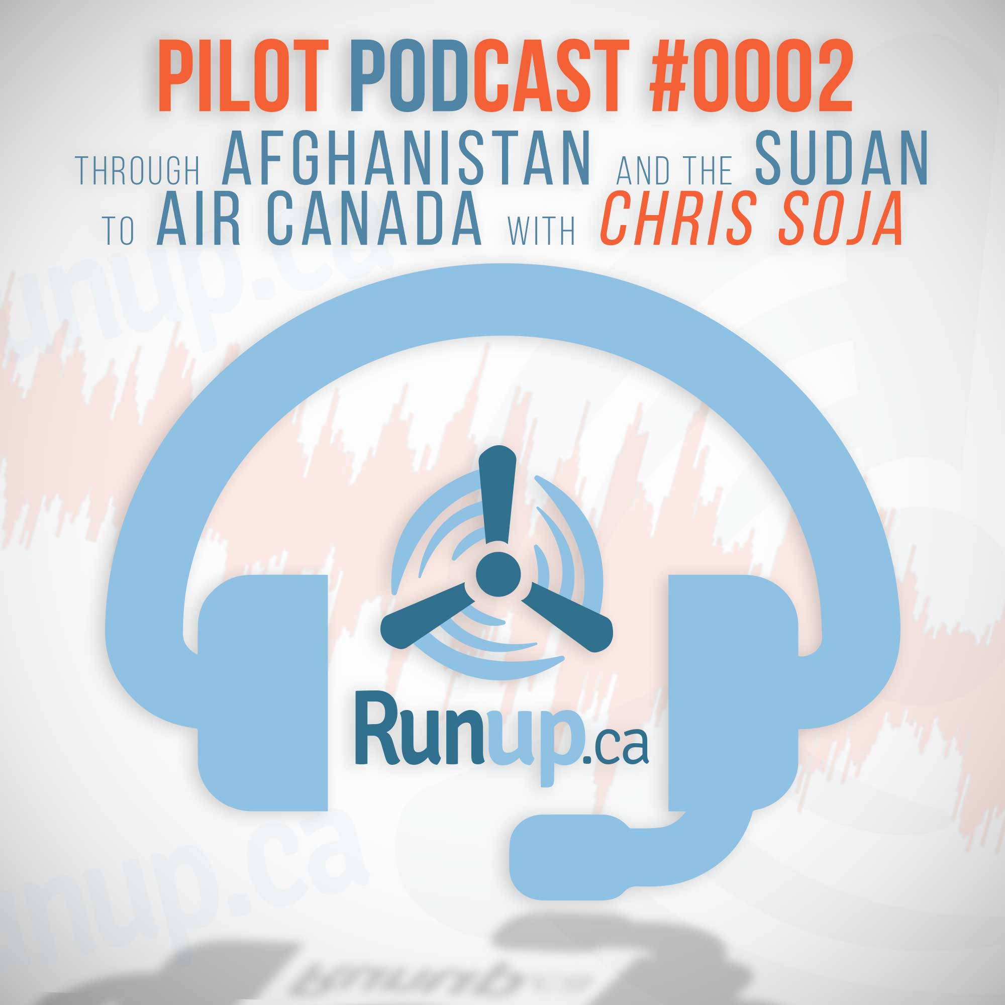 Pilot Podcast 0002 - Through Afghanistan and the Sudan to Air Canada with Chris Soja